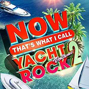 NOW Yacht Rock 2 by Various Artists album cover